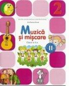 Muzica si miscare. Manual pentru clasa a II-a. Semestrul II (contine CD)