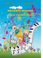 Muzica si miscare pentru clasa pregatitoare