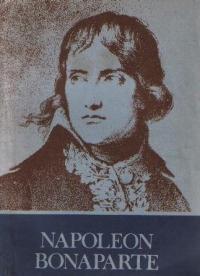 Napoleon Bonaparte, Editia a II-a revazuta si adaugita