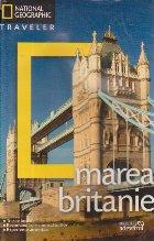 National Geographic Traveler - Marea Britanie