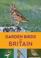 Naturalist's Guide to the Garden Birds of Britain (2nd editi
