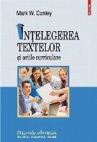 Înțelegerea textelor și ariile curriculare