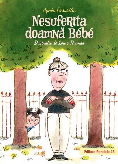 Nesuferita doamnă Bébé (ediție cartonată)