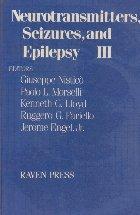Neurotransmitters, Seizures, and Epilepsy, III