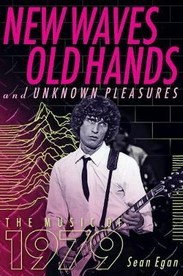 New Waves, Old Hands, And Unknown Pleasures