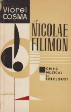 Nicolae Filimon - Critic muzical si folclorist