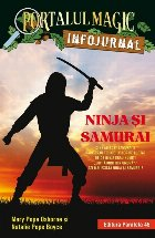 """Ninja și samurai. Infojurnal (însoțește volumul 5 din seria Portalul magic: """"Codul luptătorilor ninja"""")"""