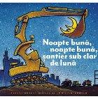 Noapte bună, noapte bună, șantier sub clar de lună