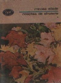 Noaptea de Sinziene, Volumele I si II