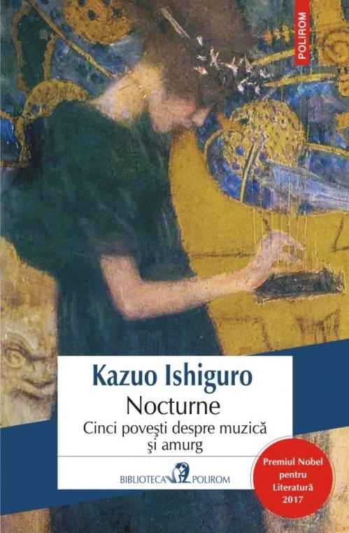 Nocturne. Cinci poveşti despre muzică şi amurg (ediţia 2017)