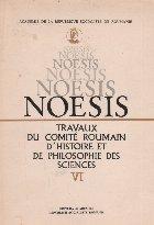 Noesis. Travaux du comite roumain d histoire et de pjilosophie des sciences, VI