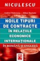 Noile tipuri de contracte in relatiile economice internationale in romana si engleza