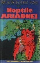Noptile Ariadnei