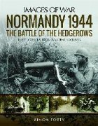 Normandy 1944: The Battle the