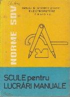 Norme S.D.V. - Scule pentru lucrari manuale, Editia a II-a