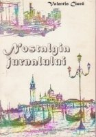 Nostalgia jurnalului