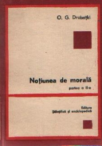Notiunea de morala, Partea a II-a