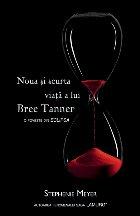 Noua si scurta viata a lui Bree Tanner. O poveste din Eclipsa