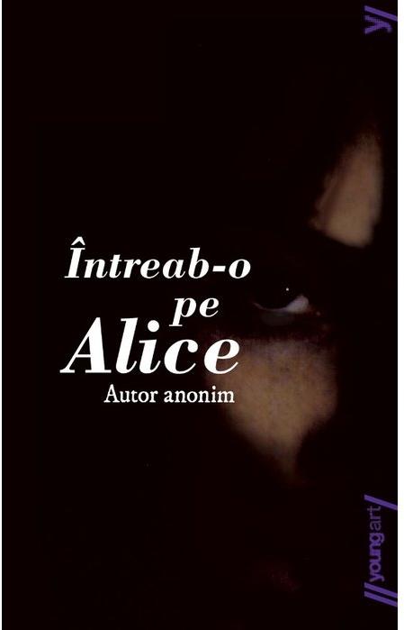 Întreab-o pe Alice   paperback