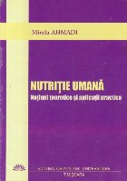 Nutritie umana - Notiuni teoretice si aplicatii practice