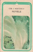 Nuvele - Gib. I. Mihaescu (Colectia Arcade)