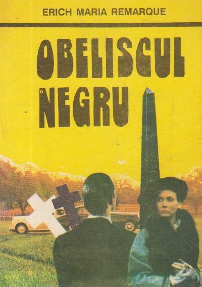 Obeliscul Negru - Povestea unui tineret intirziat