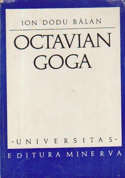 Octavian Goga - Monografie