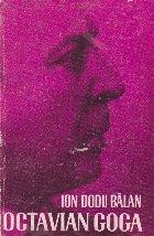 Octavian Goga - Monografie, Editia a II-a revazuta si adaugita