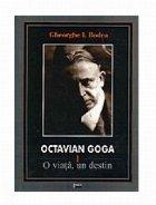 Octavian Goga viata destin volume)
