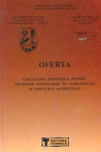 Oferta cercetarii stiintifice pentru transfer tehnologic in Agricultura si Industria Alimentara, Volumul al V-lea - 2001