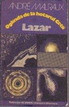 Oglinda de la hotarul cetii. Lazar