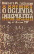 O oglinda indepartata - Urgisitul secol XIV, Volumul I