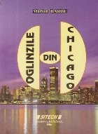 Oglinzile din Chicago (Cu dedicatia autorului)