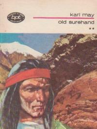 Old Surehand, Volumul al II-lea