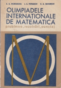 Olimpiadele internationale de matematica - Probleme, rezolvari, punctaj