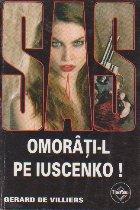 Omorati-l pe Iuscenko!