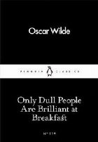 Only Dull People Are Brilliant