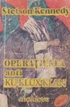 Operatiunea anti Klux Klan