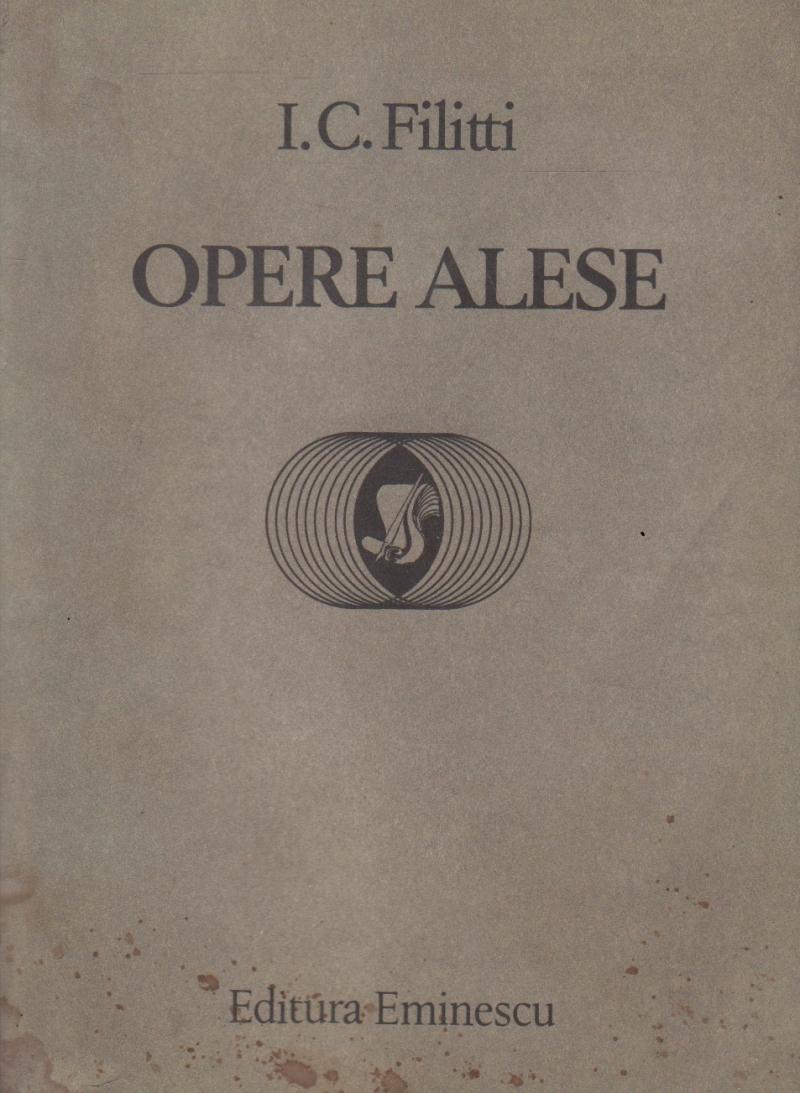 Opere Alese - I. C. Filitti