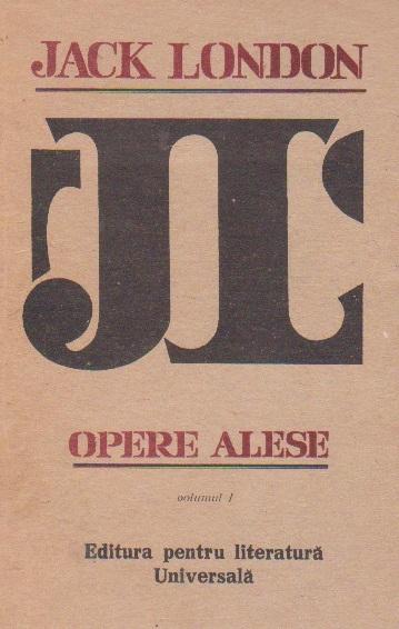 Opere alese in 3 volume, Volumul I