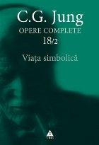 Opere complete 18/2. Viata simbolica