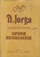 Opere Economice - N. Iorga