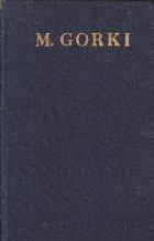 Opere, 7 - Nuvele, Povestiri, Schite 1906-1907 (M. Gorki)