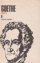Opere, 6 - Proza. Anii de ucenicie ai lui Wilhelm Meister