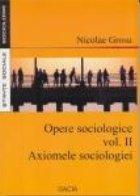 Opere Sociologice, volumul al II-lea, Axiomele sociologiei