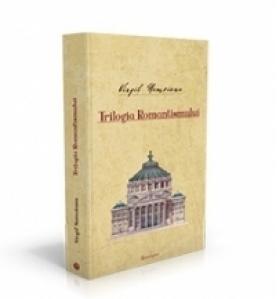 Opere II. Trilogia Romantismului