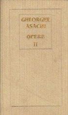 Opere, Volumul II-lea - Scrieri in proza si dramatice