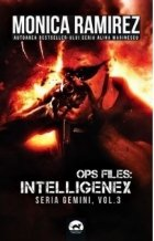 Ops Files: Intelligenex - seria Gemini, vol. 3