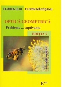Optica geometrica - Probleme... captivante. Editia 7