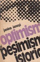 Optimism si pesimism istoric